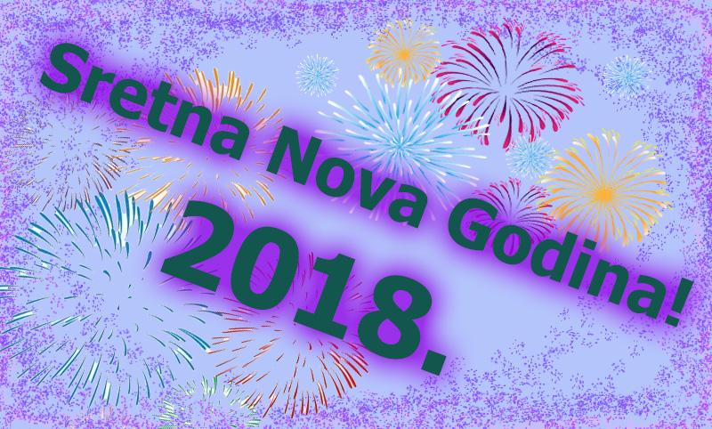 Sretna vam nova 2018. godina!!!