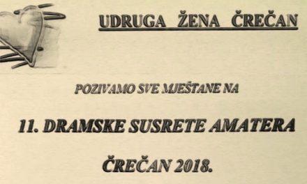 NAJAVA: 11. dramski susreti amatera u Črečanu