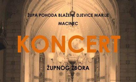 Ovog petka posjetite koncert župnog zbora u Macincu