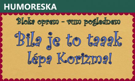 Bila je to taaak lépa Korizma!
