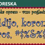 Adijo, korona viros, #$%&%$#!