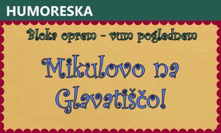 Mikulovo na Glavatiščo!